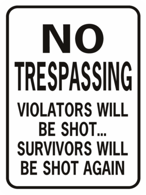 No Trespassing Shot Again