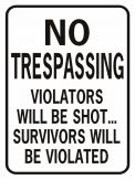 No Trespassing Violated