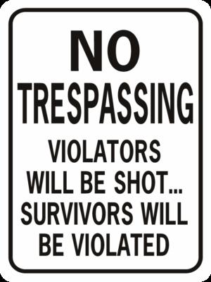 No Trespassing Violated