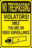 No Trespassing Violators Smile You're On Video Surveillance