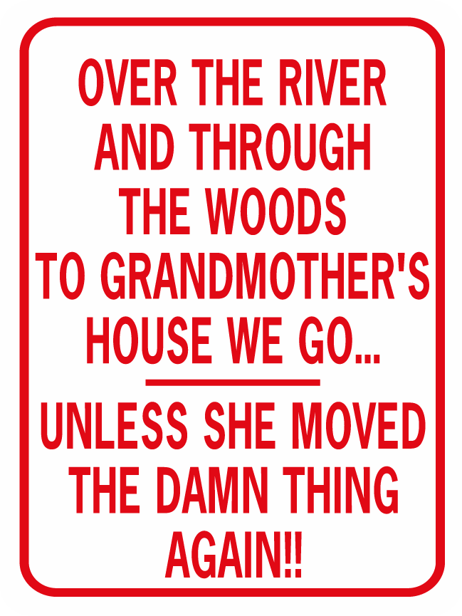 Over The River Grandma's House Moved Again Trailer