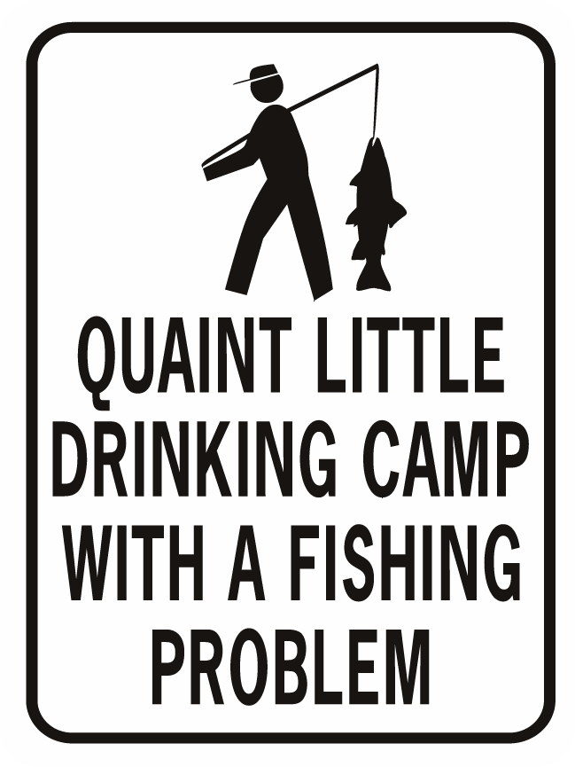 Quaint Little Drinking Camp Fishing Problem