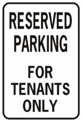Reserved Parking For Tenants Only
