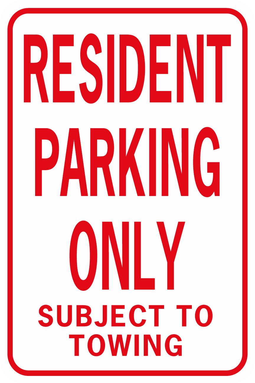 Resident Parking Only Subject To Towing No Arrow