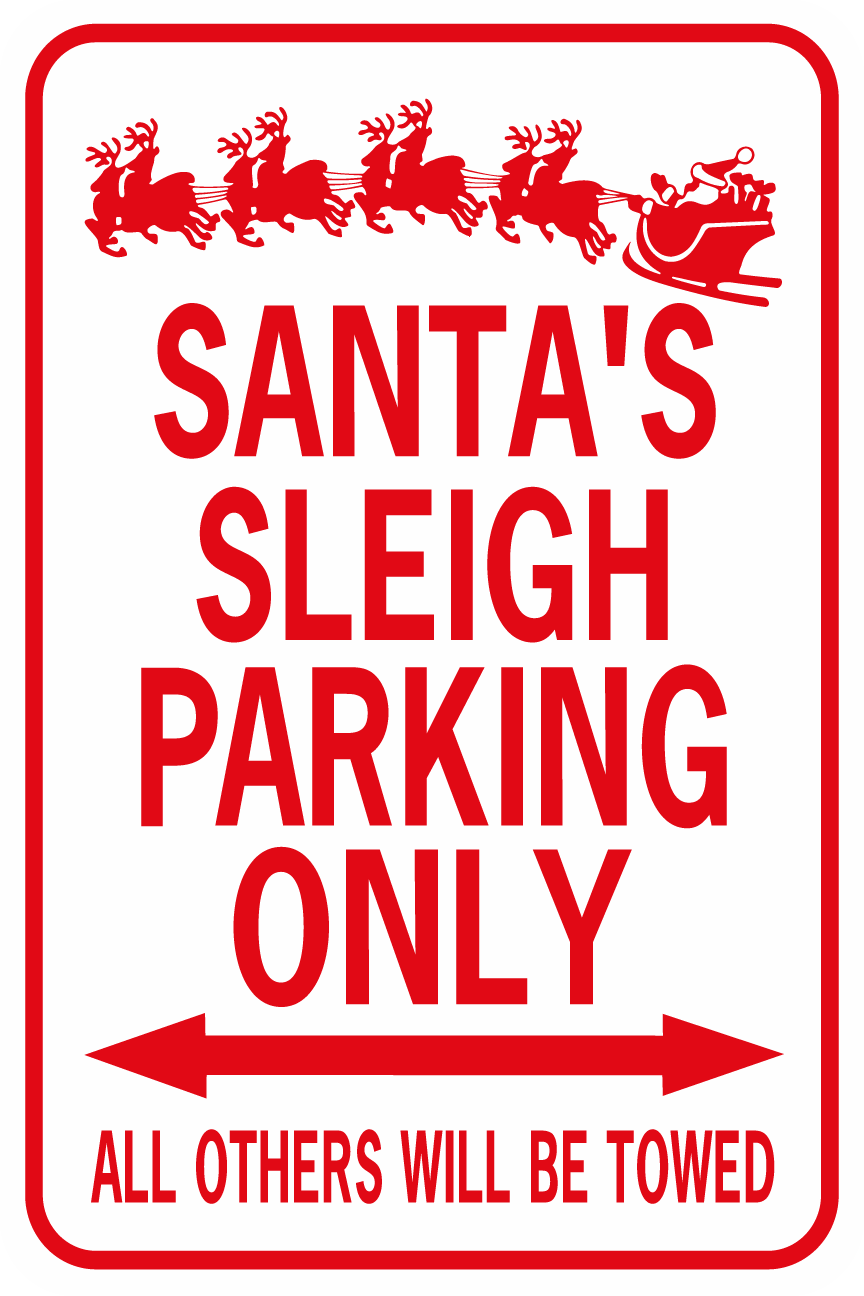 Santa's Sleigh Parking Only