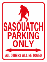 Sasquatch Parking Only Rectangle