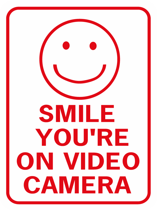 Smile You're On Video Camera W Happy Face