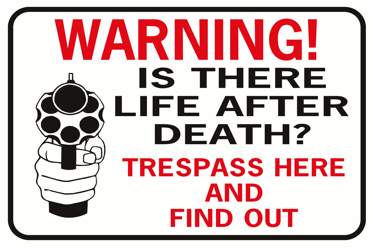 Is There Life After Death Trespass Here