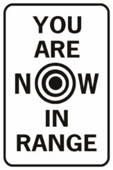 You Are Now In Range Target No Bullet Holes