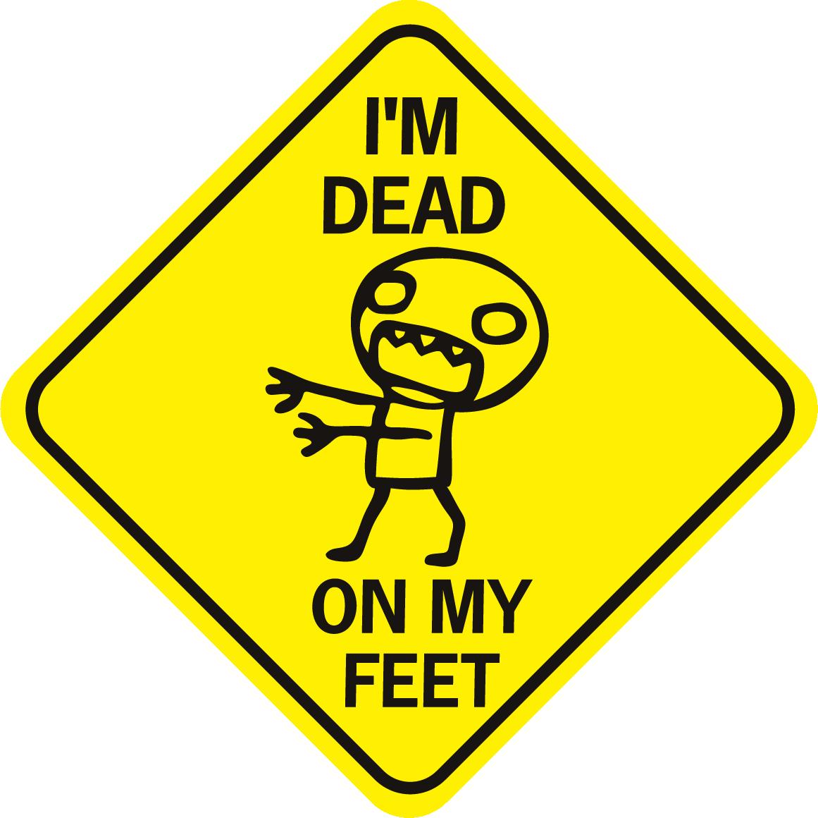 Zombie I'm Dead On My Feet