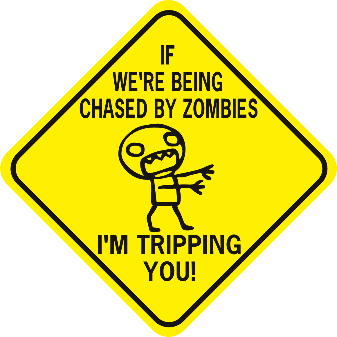 Zombies If Were Being Chased By Zombies Tripping Diamond