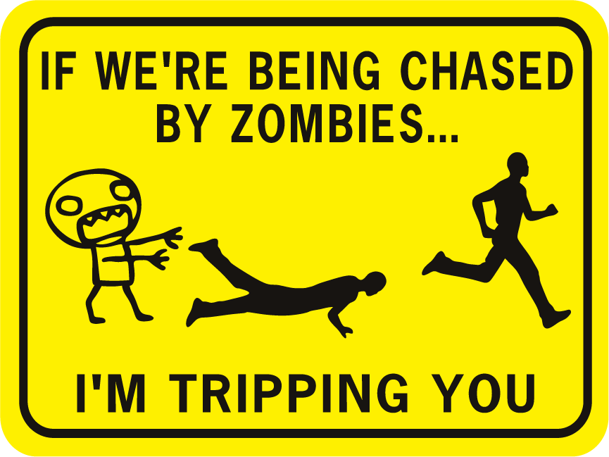 Zombies If Were Being Chased By Zombies Tripping Rectangle