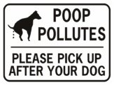 Poop Pollutes Please Pick Up After Your Dog Rectangle