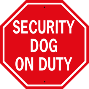 Security Dog On Duty stop