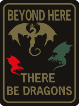DRAGON BEYOND HERE THERE BE DRAGONS 3 COLOR