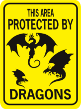 This Area Protectected By Dragons Rectgangle