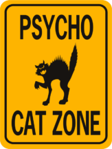 Cat Psycho Cat Zone cut out face funny aluminum sign