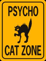 Cat Psycho Cat Zone cut out face funny aluminum sign