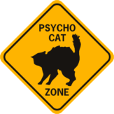 Cat Psycho Cat Zone solid diamond funny aluminum sign