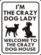DOG CRAZY DOG LADY