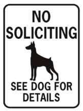 DOG NO SOLICITING SEE DOG FOR DETAILS