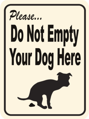 dog do not empty your dog here