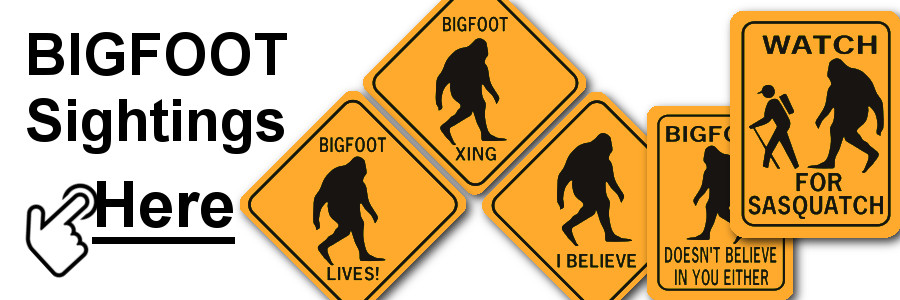 Bigfoot sightings here - sasquatch signs