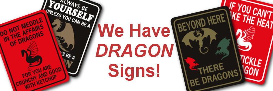 we have dragon signs