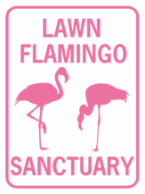 FLAGMINGO LAWN FLAMINGO SANCTUARY
