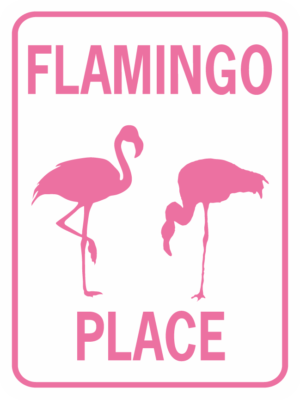 FLAMINGO PLACE sign