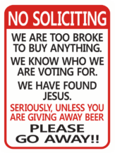 No Soliciting Giving away Beer