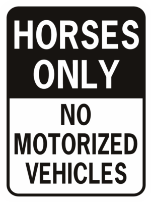 horses only no motorized vehicles