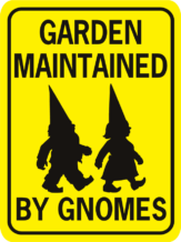 Garden maintained by Gnomes