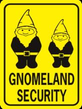 Gnomeland Security 2 gnomes rectangle
