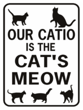 Our Catio is the Cat's Meow rectangle