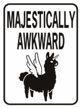 unicorn Majestically Awkward street sign