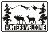 HUNTERS WELCOME DOE AND BUCK