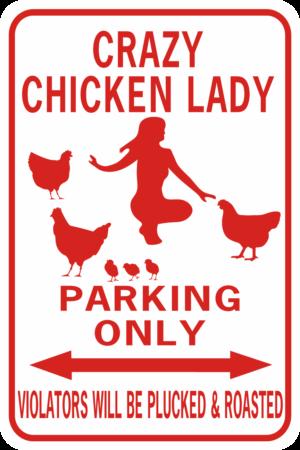 chicken Crazy Chicken Lady Parking