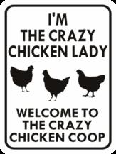 chicken I'm the crazy chicken lady chicken house
