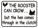 chicken The Rooster Can Crow Hen Clutch